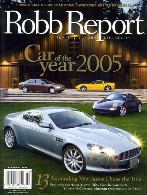 Robb Report: Robb Report, Car Of The Year, February \2005The Napa Valley Reserve Photo: Cordero Studios