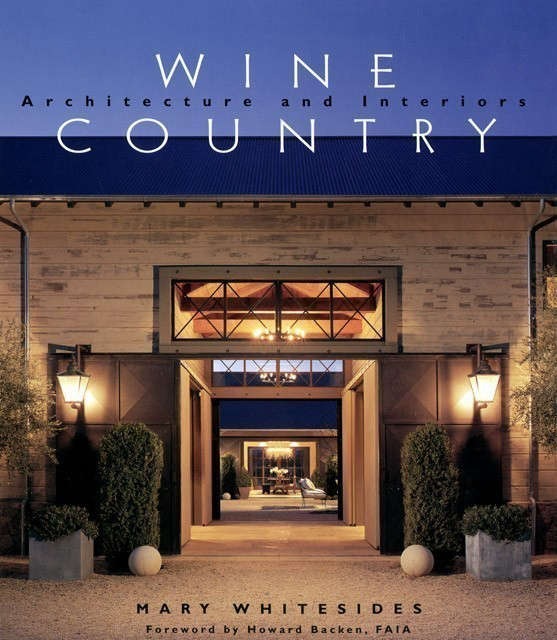 Wine Country : Architecture and Interiors: Gibbs Smith, Publisher \2004 Photo: Erhard Pfeiffer
