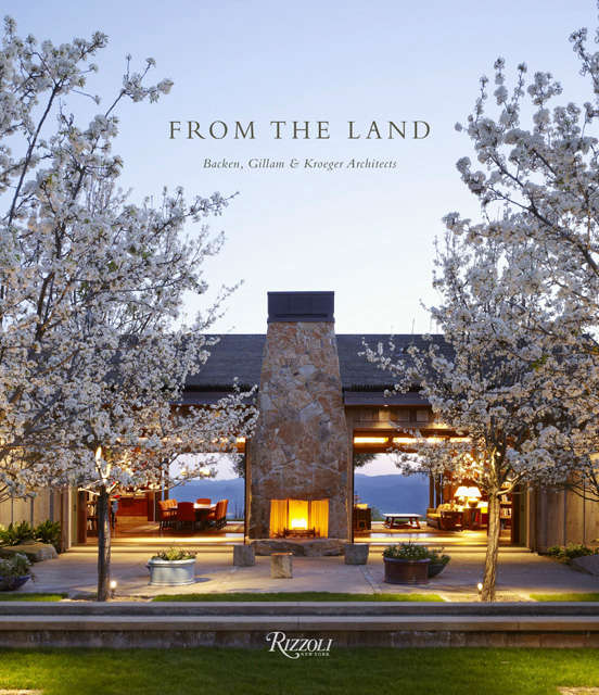 From The Land &#8\2\1\1; Backen Gillam Kroeger Architects: From The Land &#8\2\1\1; Backen Gillam Kroeger ArchitectsText by Daniel Gregory, Foreword by Diane KeatonPub Date: October \15, \20\13Howard Backen, is at the center of a popular movement in home design that emphasizes elegant simplicity and embraces the rustic charm of natural materials. This volume, the first on his work and that of the firm, is an artful exploration of this aesthetic, featuring farmhouses in the Napa Valley, hilltop homes, seaside retreats, and lakeside hideaways. Photo: Cover Image by Adrian Gregorutti