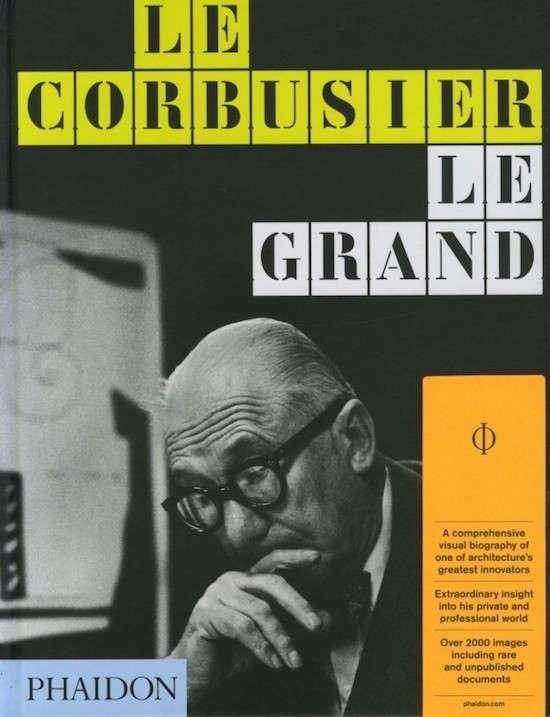 Le-Corbusier-Le-Grand-Phaidon-Remodelistajpg