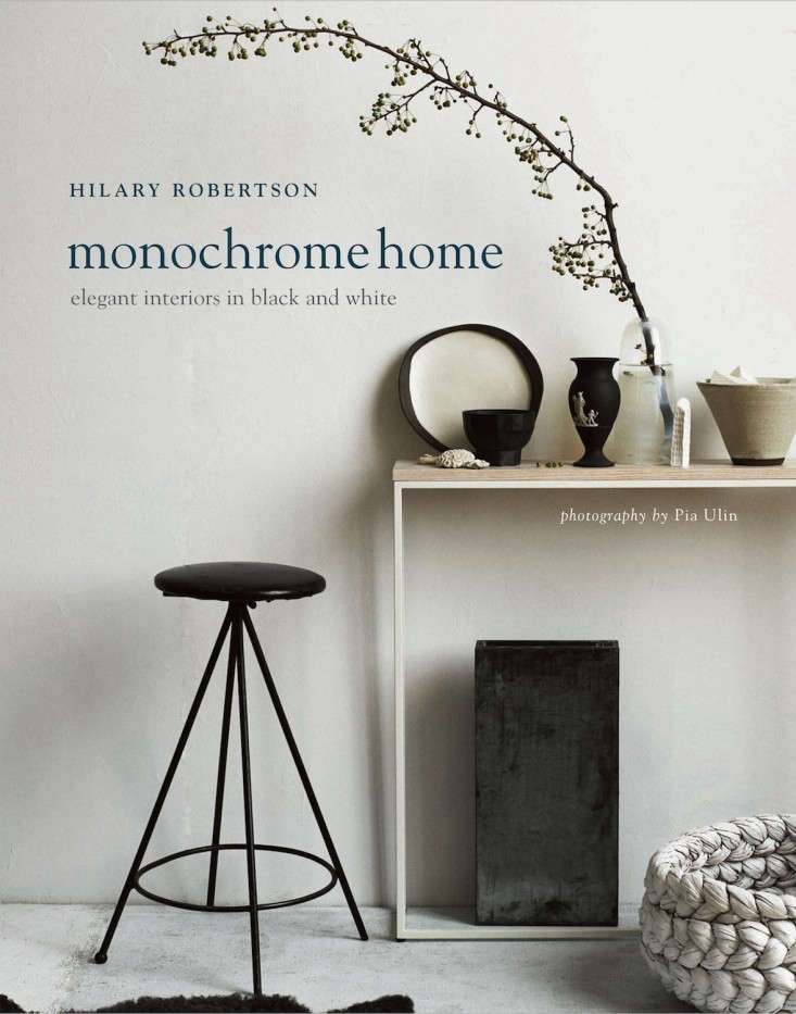 Monochrome-Home-cover-Hilary-Robertson-Remodelista