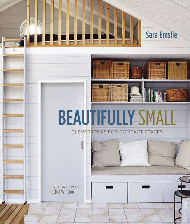 Beautifully small clever ideas for compact spaces remodelista - Clever storage for small spaces pict ...