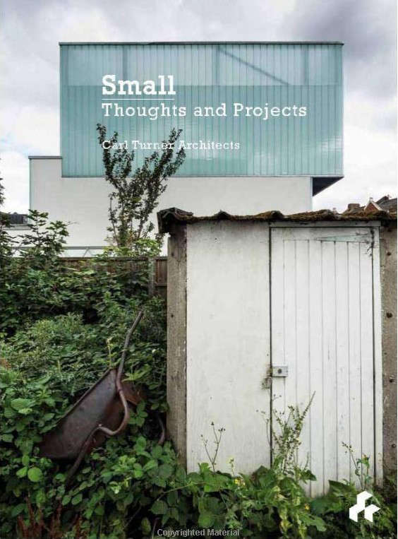 Small-Thoughts-Projects-Carl-Turner-Monograph-Artifice-Remodelista