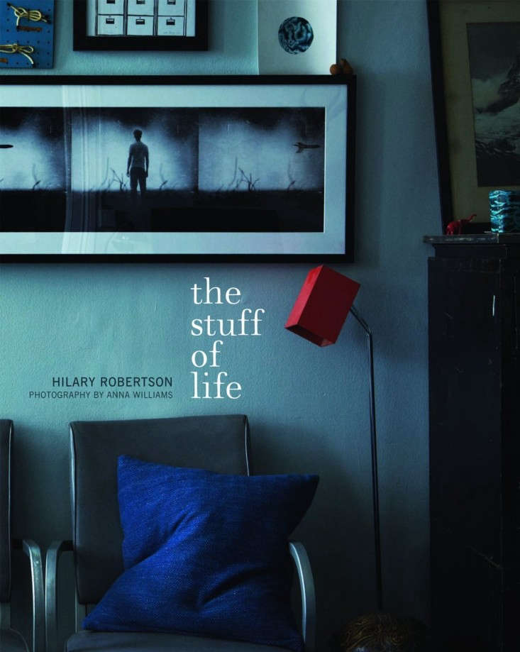 The-Stuff-of-Life-HIlary-Robertson-Photography-by-Anna-Williams-Remodelista-11