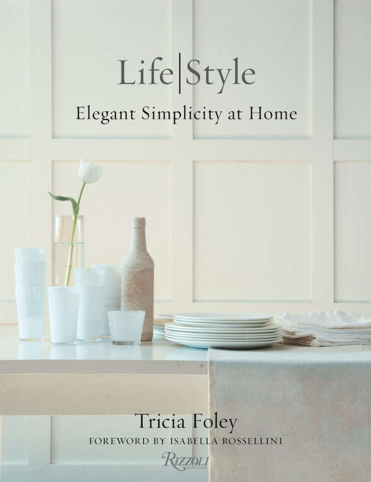 Tricia-Foley-Life|Style-Elegant-Simplicity-at-Home-Remodelista