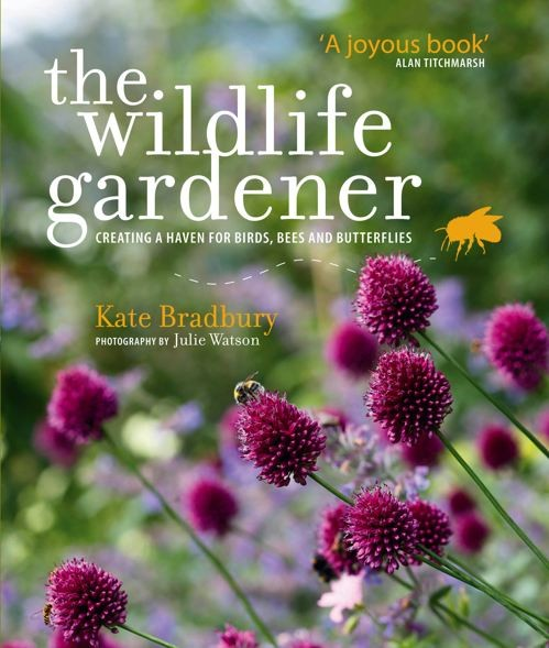 The Wildlife Gardener Kate Bradbury Gardenista