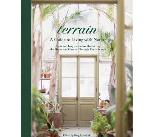 Terrain: Ideas and Inspiration for Decorating the Home and Garden